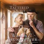The Tattered Quilt, Wanda E Brunstetter