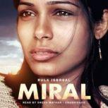 Miral, Rula Jebreal; Translated by John Cullen