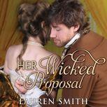 Her Wicked Proposal, Lauren Smith