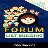 Forum List Building, John Hawkins