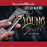 Young Gucci Love at First Swipe, Niyah Moore