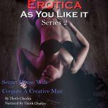 Erotica As You Like It: Secret House Wife Conjure a Creative Man, Thoth Charles