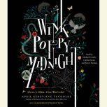 Wink Poppy Midnight, April Genevieve Tucholke