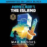 Minecraft: The Island, Max Brooks
