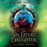 The Sin Eater's Daughter, Melinda Salisbury