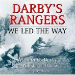 Darby's Rangers We Led the Way, William O. Darby