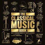 The Classical Music Book, DK