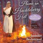 Home on Huckleberry Hill, Jennifer Beckstrand