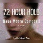 72 Hour Hold, Bebe Moore Campbell