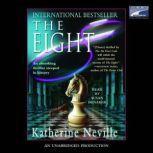 The Eight, Katherine Neville