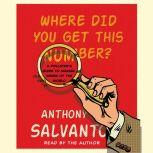 Where Did You Get This Number? A Pollster's Guide to Making Sense of the World, Anthony Salvanto