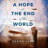 A Hope at the End of the World, Sarah Lark