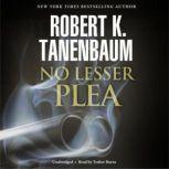 No Lesser Plea, Robert K. Tanenbaum