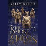 The Smoke Thieves, Sally Green