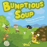 Bumptious Soup, Luicy Camilla