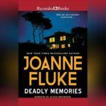Deadly Memories, Joanne Fluke