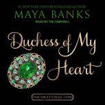 Duchess of My Heart, Maya Banks