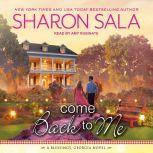 Come Back to Me, Sharon Sala