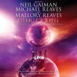 Eternity's Wheel, Neil Gaiman