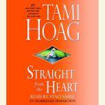 Straight from the Heart, Tami Hoag