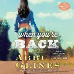When You're Back A Rosemary Beach Novel, Abbi Glines
