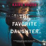 The Favorite Daughter, Kaira Rouda