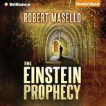 The Einstein Prophecy, Robert Masello