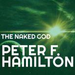 The Naked God, Peter F. Hamilton