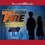 Wheels of Fire, Mercedes Lackey