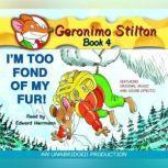 Geronimo Stilton #4: I'm Too Fond of My Fur, Geronimo Stilton