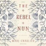The Rebel Nun, Marj Charlier