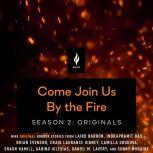 Come Join Us By The Fire Season 2, Originals 9 Short Horror Tales from Nightfire -, Various Authors