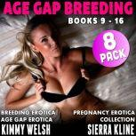 Age Gap Breeding Books 9 - 16 : 8-Pack (Breeding Erotica Pregnancy Erotica Age Gap Erotica Collection), Kimmy Welsh