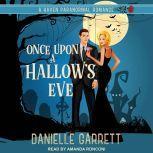 Once Upon a Hallow's Eve, Danielle Garrett
