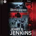 The Brotherhood, Jerry B. Jenkins