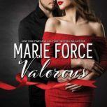 Valorous, Marie Force