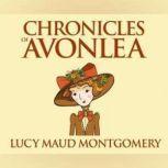 Chronicles of Avonlea, L. M. Montgomery
