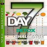 7-Day Detox Challenge, Challenge Self