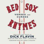 Red Sox Rhymes Verses and Curses, Dick Flavin
