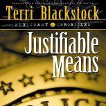Justifiable Means, Terri Blackstock