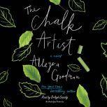 The Chalk Artist, Allegra Goodman