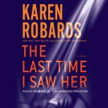 The Last Time I Saw Her, Karen Robards