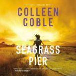 Seagrass Pier, Colleen Coble