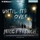 Until It's Over, Nicci French