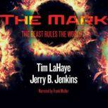 The Mark The Beast Rules the World, Tim LaHaye