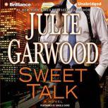 Sweet Talk, Julie Garwood