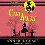 Cast Away, Annabel Chase