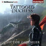 The Tattooed Duchess, Victor Gischler
