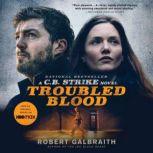 Troubled Blood, Robert Galbraith