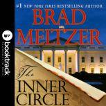 The Inner Circle - Booktrack Edition, Brad Meltzer